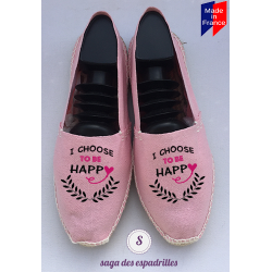 "espadrilles femmes fabriquées en France ""choose to be happy"""