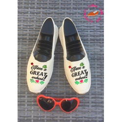 "Espadrilles traditionnelles écru, personnalisées ""have a great weekend"""